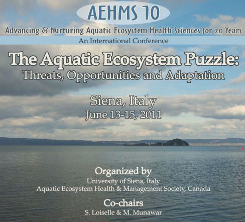 The Aquatic Ecosystem Puzzle: Threats, opportunities & adaptation. Siena, 13-15 giugno 2011