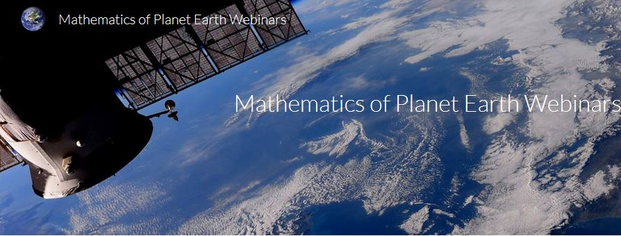 Webinars series in Mathematics of Planet Earth: analysis and modelling